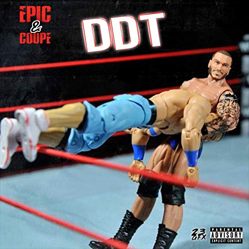 Not Coupe - DDT (Don't Do That) [feat. Coupe] [Explicit]