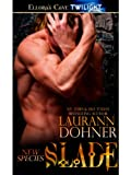 Slade by Laurann Dohner front cover