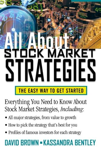 (All About Stock Market Strategies : The Easy Way To Get)