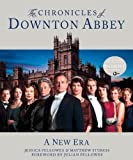 The Chronicles of Downton Abbey: A New Era (The World of Downton Abbey)