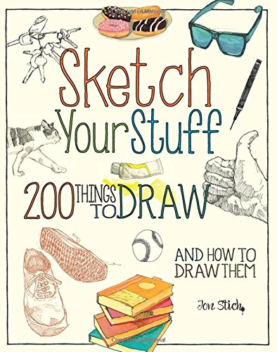 Draw Illustration To How (Sketch Your Stuff: 200 Things to Draw and How to Draw Them)