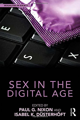 Image of Sex in the Digital Age (Sexualities in Society)