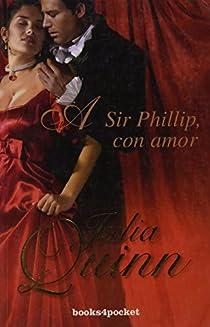 A Sir Phillip, con amor par Quinn