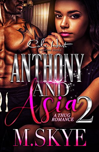 Anthony and Asia 2: A Thug Romance (The Anthony and Asia Series)