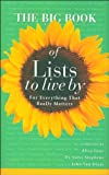 img - for The Big Book of Lists to Live By book / textbook / text book