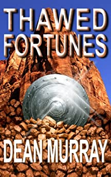 Thawed Fortunes (The Guadel Chronicles Book 2) by [Murray, Dean]