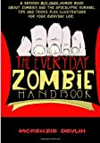 The Everyday Zombie Handbook, McKenzie Devlin, 1493634887
