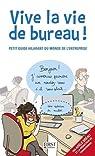 Vive la vie de bureau ! par Bréau