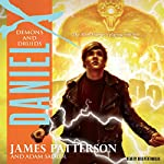 Daniel X: Demons and Druids | James Patterson,Adam Sadler