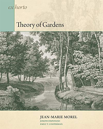 Download Theory of Gardens (Ex Horto: Dumbarton Oaks Texts in Garden and Landscape Studies) by  PDF Free