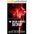 The Dream Jumper's Secret: A Supernatural Thriller (Dream Jumper Series Book 2)