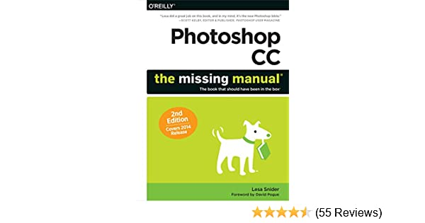 amazon com photoshop cc the missing manual covers 2014 release rh amazon com