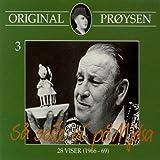 Original Pr??ysen 3 - S??? Seile Vi P??? Mj??sa - 28 Viser (1966-69) by Pr??ysen Alf