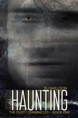 Haunting: The Dusty Chronicles — Book One (Volume 1)