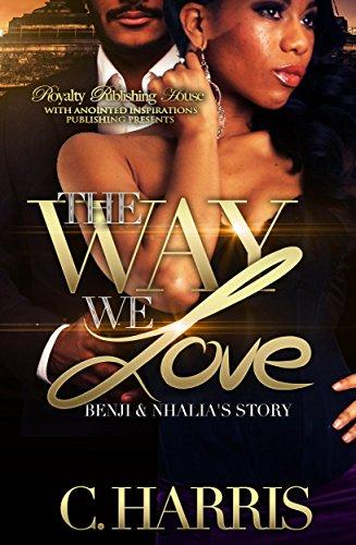 Search : The Way We Love: Benji and Nhalia's Story