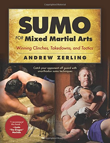 sumo-for-mixed-martial-arts-winning-clinches-takedowns-tactics