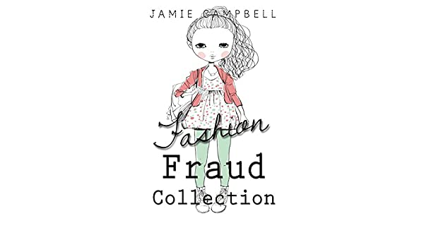 Amazon Com The Fashion Fraud Collection The Fashion Series Book 5 Ebook Campbell Jamie Kindle Store