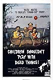 Children Shouldn't Play With Dead Things Movie Poster 11x17 Master Print