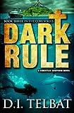 Dark Rule (The COIL Series) (Volume 3)