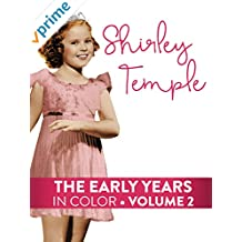 Shirley Temple Early Years Volume 2 (In Color)