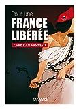 Image de Pour une France libérée