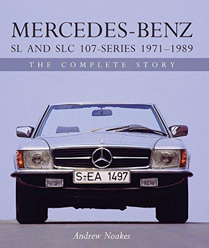 Mercedes-Benz SL and SLC 107 Series (Crowood Autoclassics)