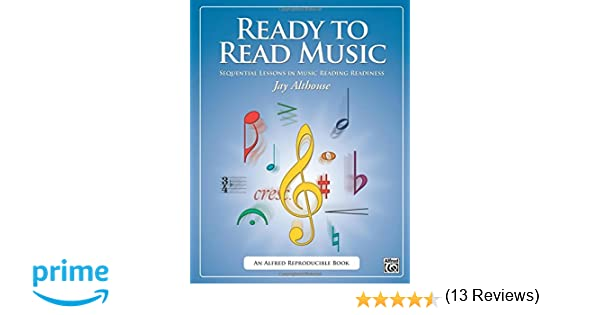 Ready to Read Music: Sequential Lessons in Music Reading Readiness ...