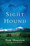 Sight Hound: A Novel