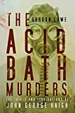 img - for The Acid Bath Murders: The Trials and Liquidations of John George Haigh book / textbook / text book