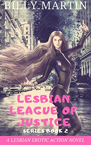 Lesbian League of Justice: Super Submission (Series Book