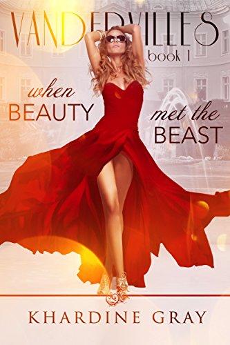 When Beauty Met The Beast (Vandervilles Book 1)