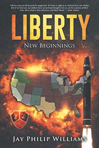 Liberty: New Beginnings (Tree of Liberty) (Tree Liberty)