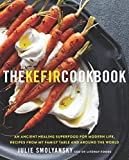 img - for The Kefir Cookbook: An Ancient Healing Superfood for Modern Life, Recipes from My Family Table and Around the World book / textbook / text book