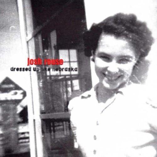 Dressed Up Like Nebraska by Josh Rouse (1998-04-28) by Josh Rouse:  Amazon.co.uk: Music