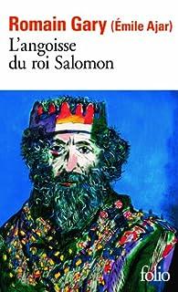 L'angoisse du roi Salomon, Gary, Romain