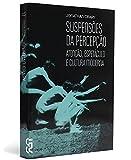 capa de Suspensões da Percepção - Coleção Cinema, Teatro e Modernidade