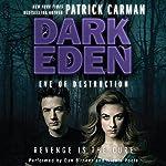 Eve of Destruction: Dark Eden, Book 2 | Patrick Carman