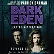 Eve of Destruction: Dark Eden, Book 2 | Patrick Carman