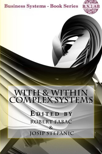 Download With & Within Complex Systems (Business Systems) ebook