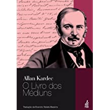 O Livro dos Médiuns - Tradução Evandro Noleto Bezerra