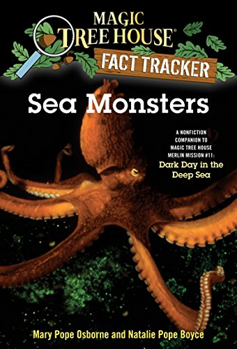 Sea Monster Green - Sea Monsters: A Nonfiction Companion to Magic Tree House Merlin Mission #11: Dark Day in the Deep Sea