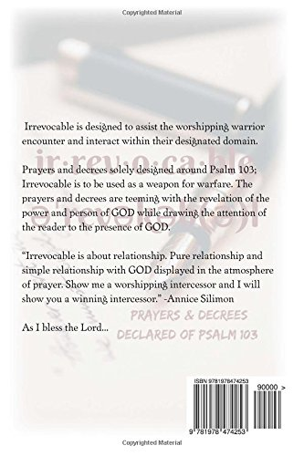 Irrevocable: Prayers and Decrees Declared by Psalm 103: Annice