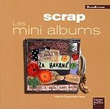 Scrap : Les mini albums