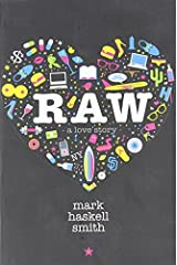 Raw: A Love Story Paperback