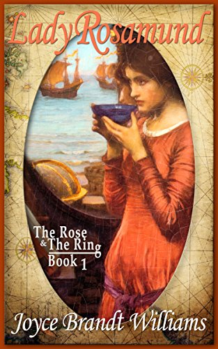 Lady Rosamund (The Rose & The Ring Book 1) by [Williams, Joyce Brandt]