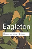 Marxism and Literary Criticism (Routledge Classics)