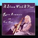 A Bloom With a View by Rose Lemmers w/Top Hat Trio (2010-12-17)