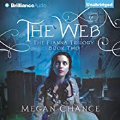 The Web: Fianna Trilogy, Book 2 | Megan Chance