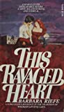 img - for This Ravaged Heart [ 1977 ] (a sweeping novel of tempestuous romance and monstrous evil...) book / textbook / text book