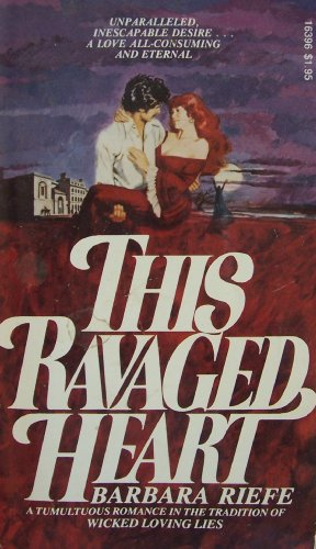 This Ravaged Heart [ 1977 ] (a sweeping novel of tempestuous romance and monstrous evil...)